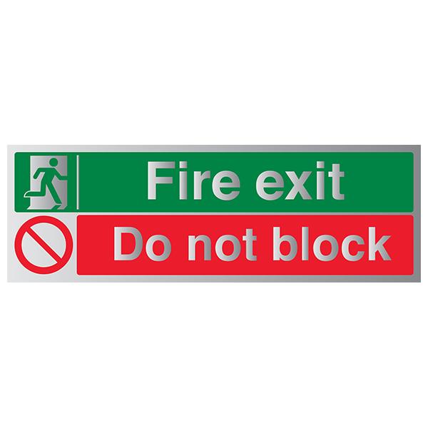 Fire Exit / Do Not Block - Aluminium Effect