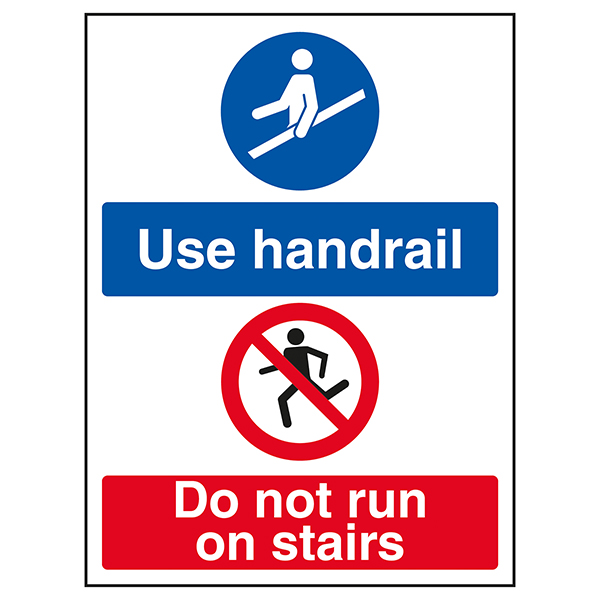 Use Handrail / Do Not Run On Stairs