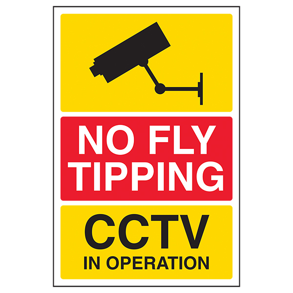 No Fly Tipping / CCTV In Operation