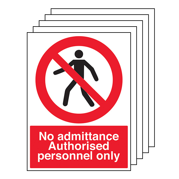 5-Pack No Admittance - Authorised Personnel Only