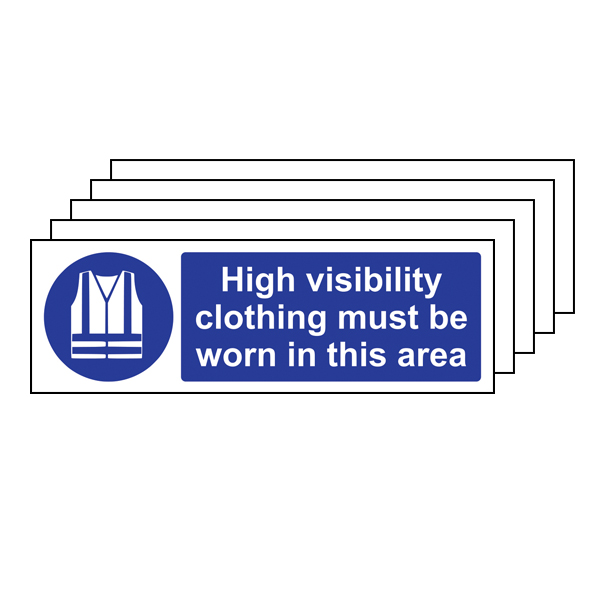 5PK - High Visibility Clothing Must Be Worn