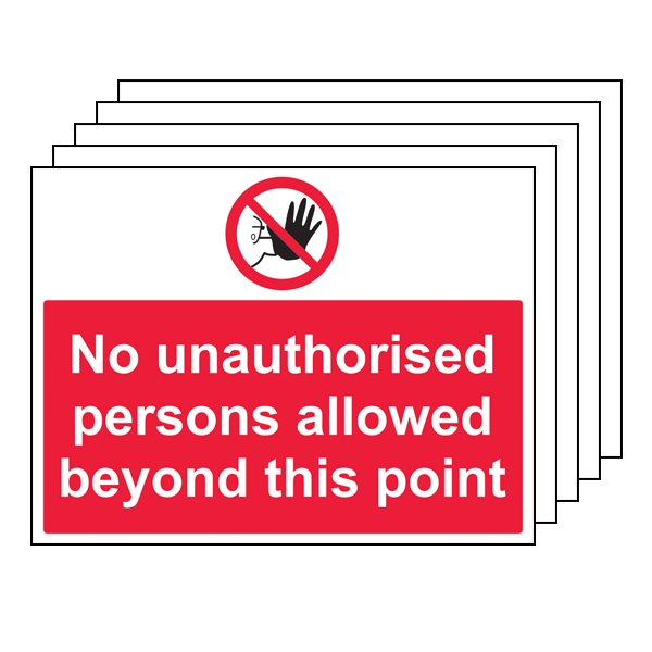 5PK - No Unauthorised Persons Allowed