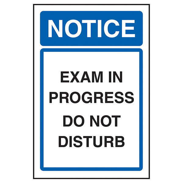 Notice Exam In Progress Do Not Disturb