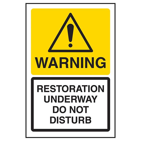 Warning Restoration Underway Do Not Disturb