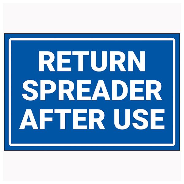 Return Spreader After Use