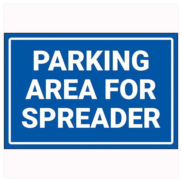 Parking Area For Spreader