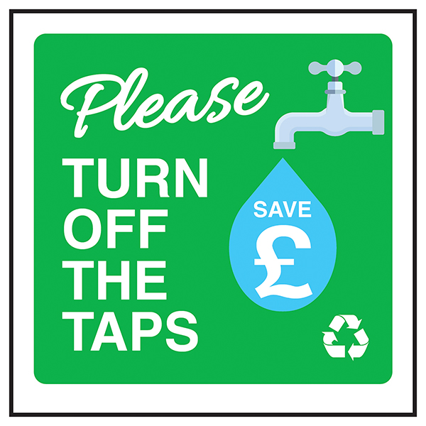Please Turn Off The Taps - Save £