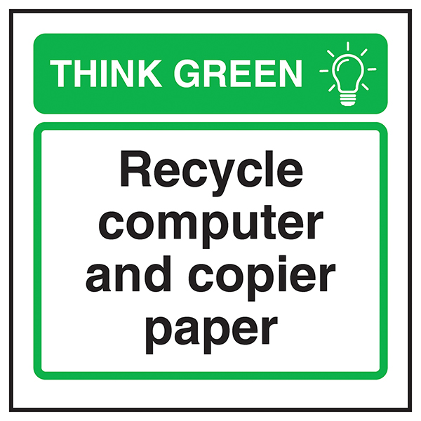 Think Green Recycle Computer and Copier Paper