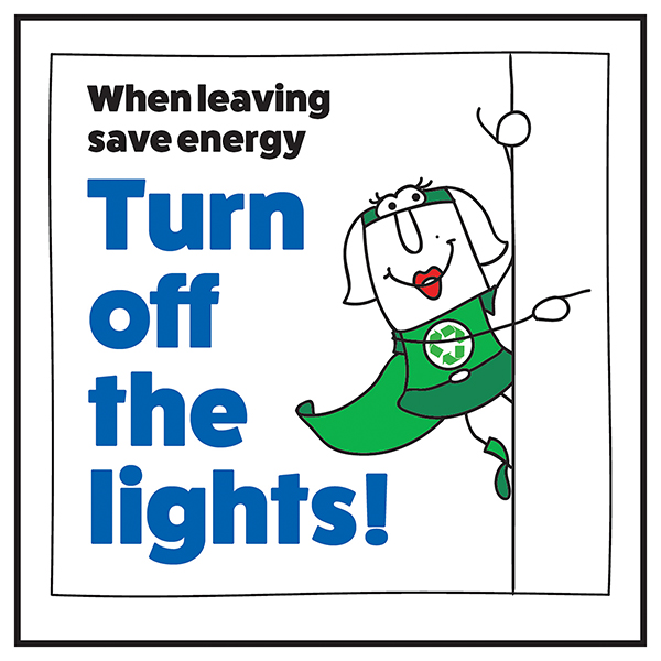 When Leaving Save Energy Turn Off The Lights! Woman Right