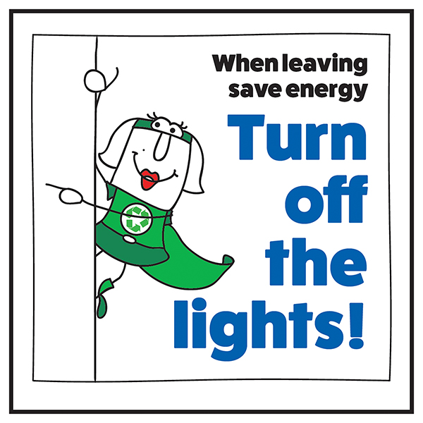 When Leaving Save Energy Turn Off The Lights! Woman Left