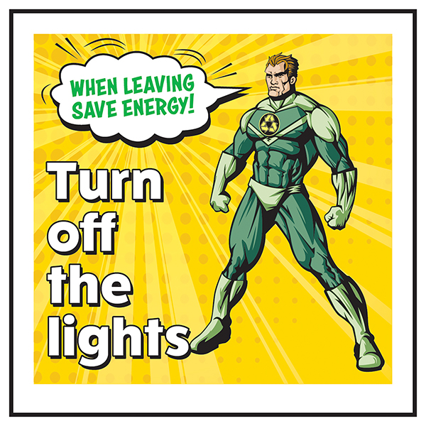 When Leaving Save Energy! Turn Off The Lights Superman