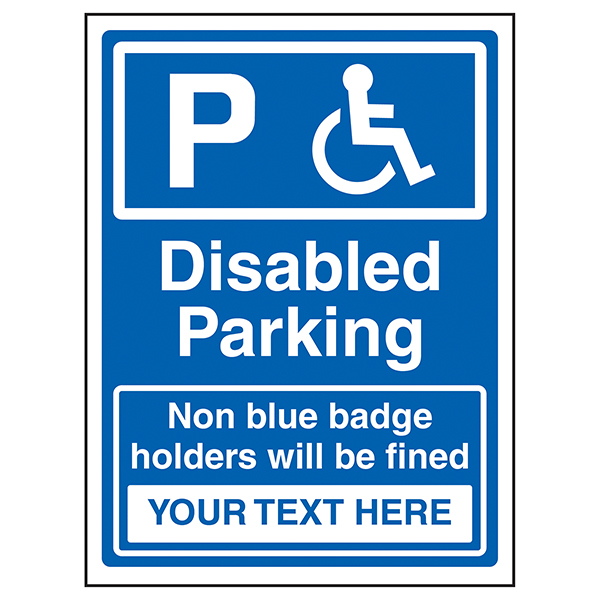 Custom Disabled Parking / Fine For Non Blue Badge Owners