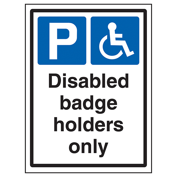 Disabled Badge Holders Only - Portrait