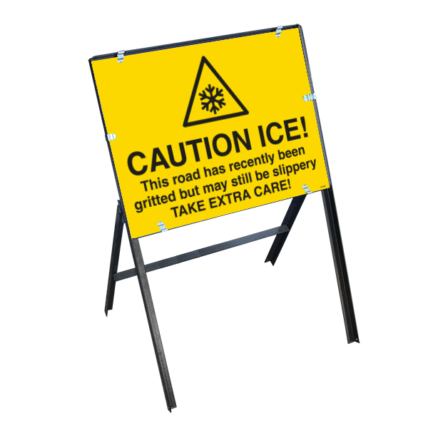 Caution Ice! This Road...Gritted But May Still Be Slippery Take Extra Care! with Stanchion Frame
