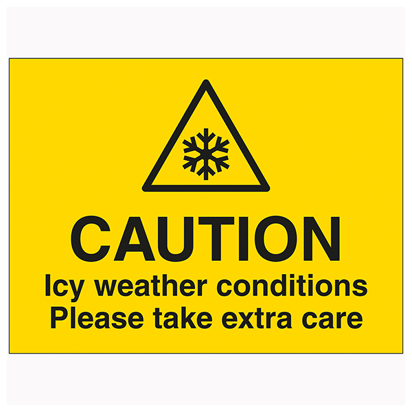 Caution Icy Weather Conditions Please Take Extra Care