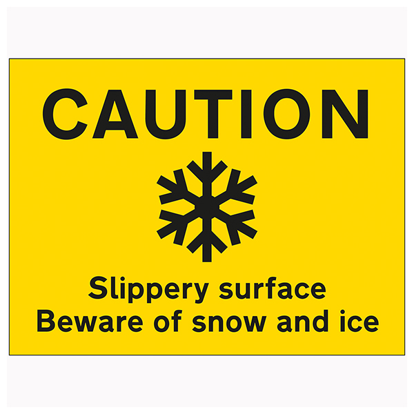 Caution Slippery Surface Beware Of Snow and Ice