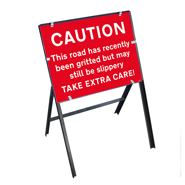 Caution This Road Has Recently Been Gritted...Slippery Take Extra Care! with Stanchion Frame