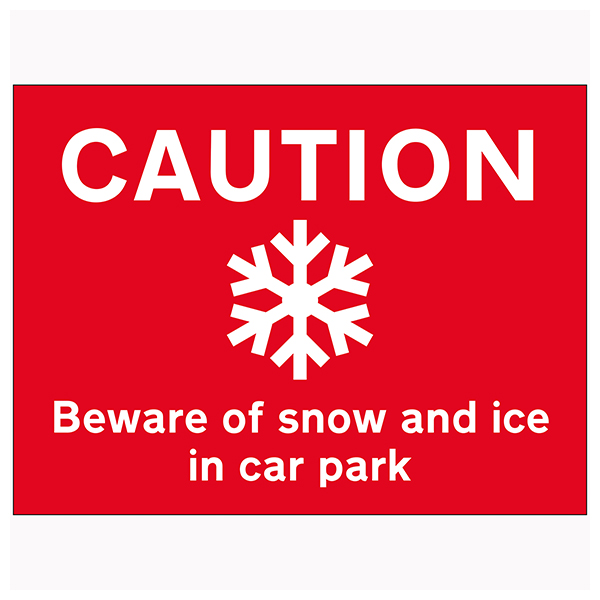 Caution Beware Of Snow and Ice In Car Park - Landscape