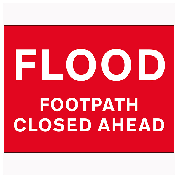 Flood / Footpath Closed Ahead