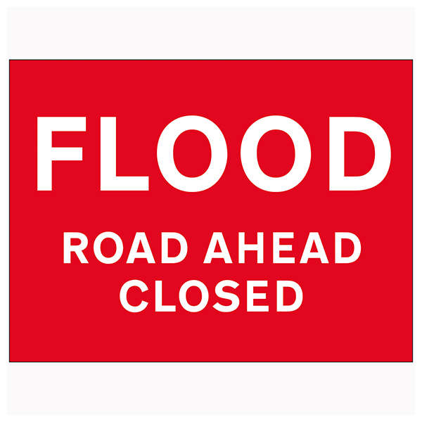 Flood / Road Ahead Closed