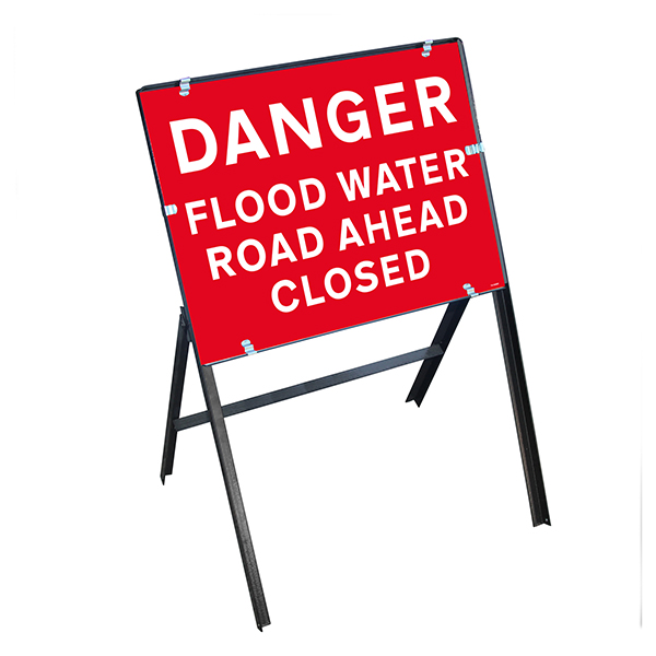 Danger Flood Water / Road Ahead Closed with Stanchion Frame