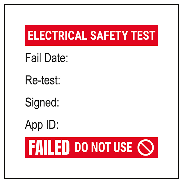 PAT Test Label - Fail / Re-Test / Signed / App - Bold Red Labels On A Roll