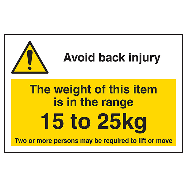 Avoid Back Injury - Weight Of This Item 15 To 25kg Labels On A Roll - Landscape